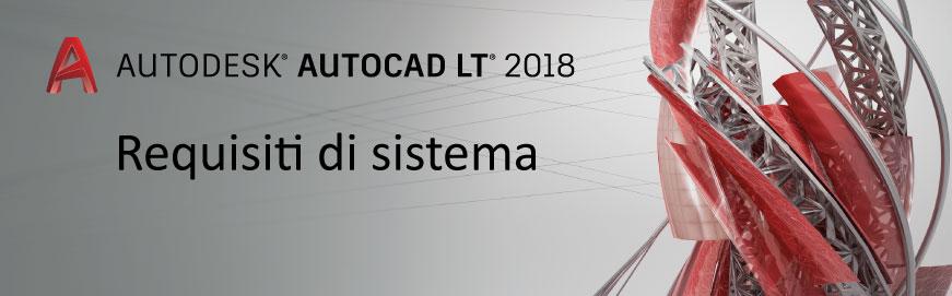 autocad lt 2018 requisiti di sistema